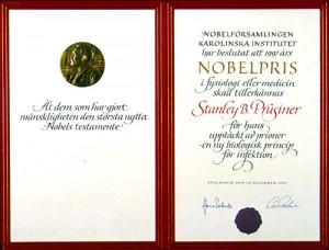 Stanley B Prusiner The Nobel Prize in Physiology or Medicine 1997