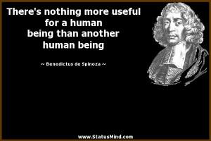 ... another human being - Benedictus de Spinoza Quotes - StatusMind.com