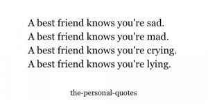Quotes About Lying Friends Sad personal best friend