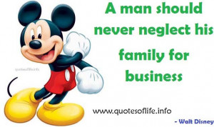 ... neglect-his-family-for-business-Walt-Disney-business-picture-quote.jpg