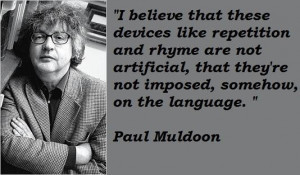 Paul muldoon famous quotes 4