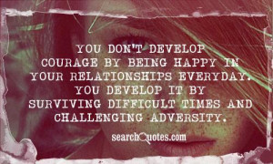 Quotes About Moving On From A Relationship And Being Happy Courage by ...