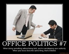 office politics more offices work offices stuff offices politics bad ...