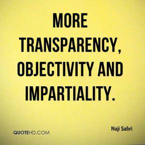 Naji Sabri - more transparency, objectivity and impartiality.