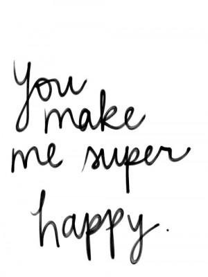 You make me super happy | Love Quotes IMG