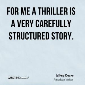Jeffery Deaver Quotes