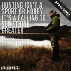 Hunting #quote #Outdoors #Hobby #Nature