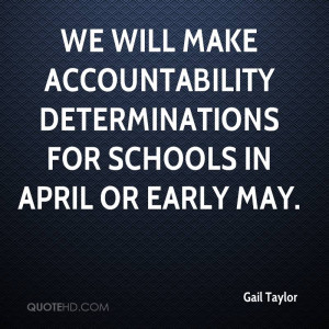 Will Make Accountability Determinations For Schools April
