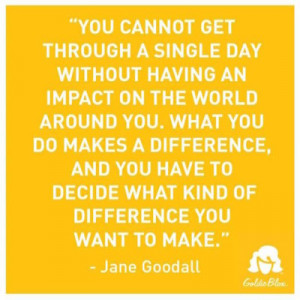 Jane Goodall impacts the world