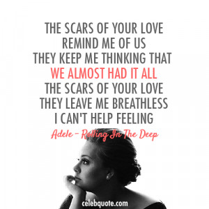 Adele love quote quotes scars