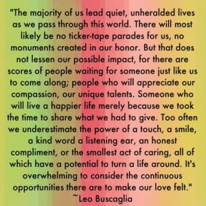 Impact - quote by Leo Buscaglia (writer, special education teacher)