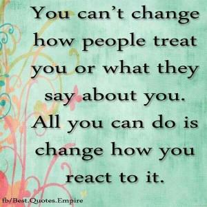 How you react