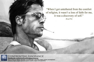 "... For Me, It Gives A Discovery Of Self "" - Brad Pitt ~ Religion Quote"