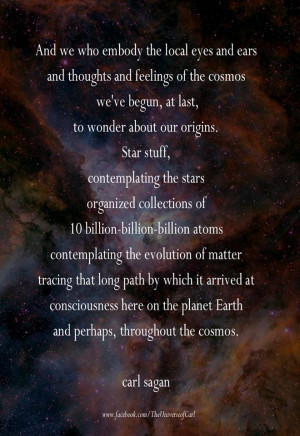 Jul 21 228 sagan quote cosmos evolution carl sagan starstuff