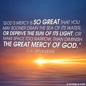 ... we're talking about the mercy of God, this is a great quote