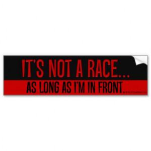 Funny Street Racing Quotes Legal street racing bumper