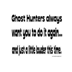 ghost_hunters_do_it_louder_greeting_card.jpg?height=250&width=250 ...