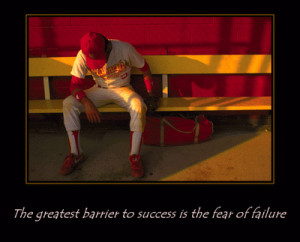 The Greatest Barrier To Success Is The Fear Of Failure ~ Failure Quote