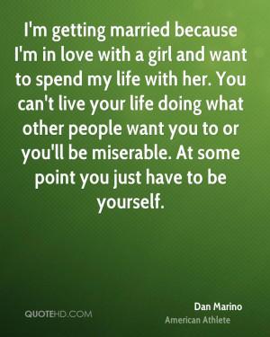 Dan Marino Marriage Quotes
