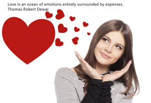Love Is An Ocean Of Emotions Entirely Surrounded By Expenses. Thomas ...
