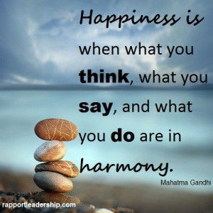 happiness is when what you think what you say - Google Search