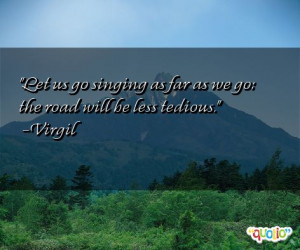 333 quotes about singing follow in order of popularity. Be sure to ...