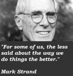 Mark strand quotes 1