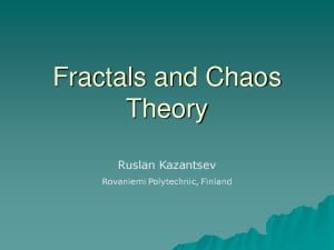 Fractals and Chaos Theory