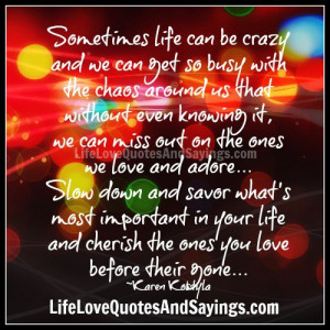 Sometimes life can be crazy ..