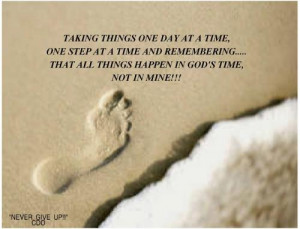 Taking One day at a Time Quotes
