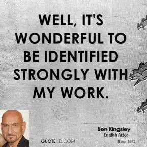 ben-kingsley-ben-kingsley-well-its-wonderful-to-be-identified.jpg
