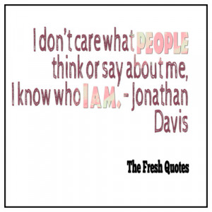 Inspirational Quotes I don't care what people think or say about me ...