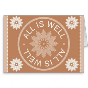 Word Quotes ~All Is Well ~Motivational Greeting Cards