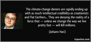 The climate-change deniers are rapidly ending up with as much ...