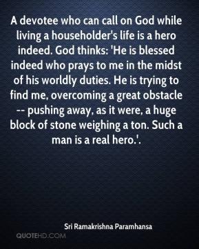 More Sri Ramakrishna Paramhansa Quotes