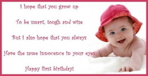 ... Grow Up To Be Smart, Tough And Wise That I Also Hope - Birthday Quote