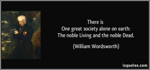 There is One great society alone on earth: The noble Living and the ...
