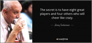 Best Jerry Tarkanian Quotes | A-Z Quotes