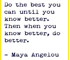 Maya Angelou Quotes – Women, Courage, Inspirational Quotes . We have ...