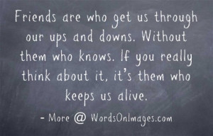 UPS and Downs Quotes About Friendship