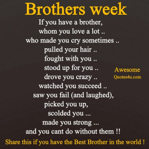 funny brothers week quotes, Brother week if you have brother
