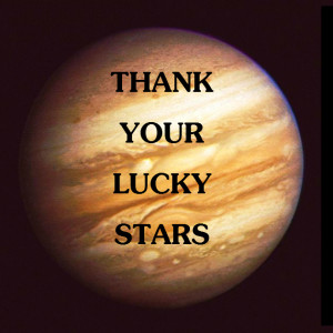 jupiter-lucky-stars-quote
