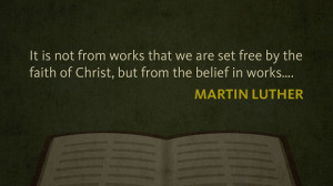 Martin Luther Reformation Quotes
