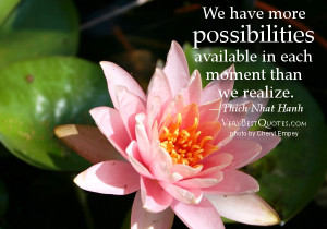 ... available-in-each-moment-than-we-realize-Thich-Nhat-Hanh-Quotes-quotes
