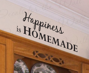 Happiness is Homemade Kitchen Vinyl Wall Decal Quote