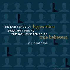 Charles Haddon Spurgeon, quote, picture, image, hypocrites, believers ...