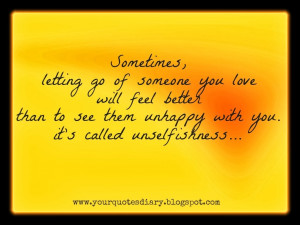 Sometimes, It's Better To Let Go Of Someone Just To See Them Happy