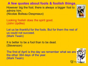 Back > Gallery For > April Fools Day Quotes