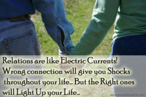Relationship Quotes-Thoughts-Light-Electric Current-Shock-Connection ...