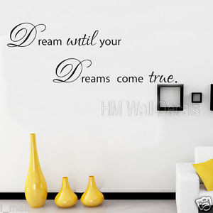 DREAM-until-your-DREAMS-come-true-inspirational-quote-wall-art-decal
